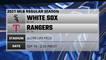 White Sox @ Rangers Game Preview for SEP 19 -  2:35 PM ET