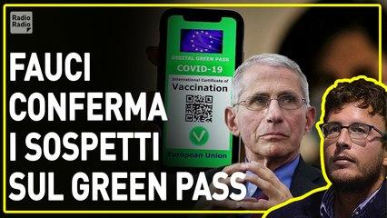 Green pass, parole di Fauci confermano peggiori paure: Italia è laboratorio del regime terapeutico