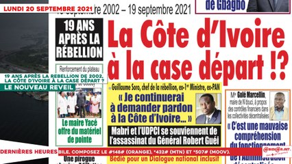 Le Titrologue du 20 Septembre 2021- 19 ans après la rebellion de 2002, la Côte d'Ivoire à la case départ ?