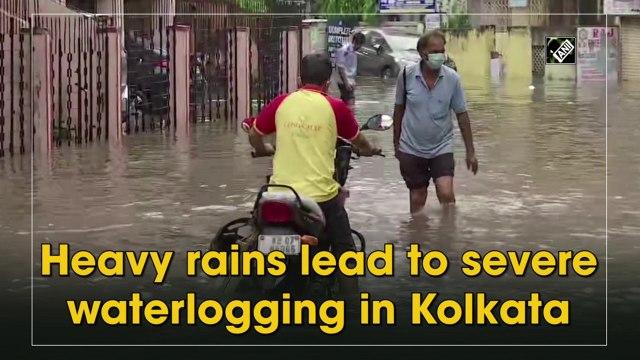 Heavy rains lead to severe waterlogging in Kolkata