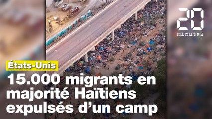15.000 migrants, en majorité Haïtiens, entassés sous un pont au Texas