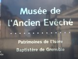 VISITE GUIDEE- MUSEE DE L'ANCIEN EVECHE - VISITE GUIDEE - TéléGrenoble