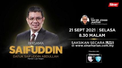 [LIVE] Bersama Datuk Saifuddin Abdullah