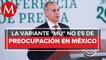 Variante Mu de covid está en México; no es más transmisible o virulenta_ López-Gatell