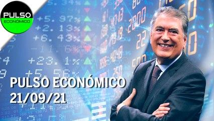 Pulso Económico   21/09/21   Programa Completo