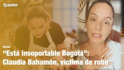 Claudia Bahamón sufrió violento robo en Bogotá   Pulzo