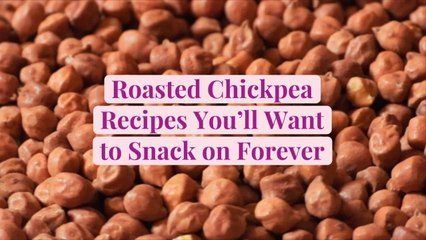Roasted Chickpea Recipes You'll Want to Snack on Forever