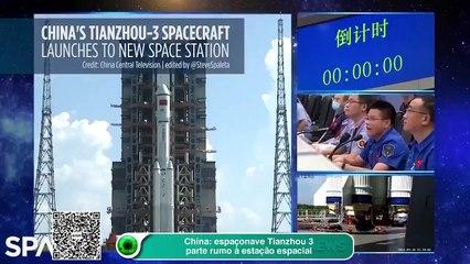 China: espaçonave Tianzhou 3 parte rumo à estação espacial