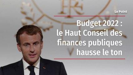 Budget 2022 : le Haut Conseil des finances publiques hausse le ton