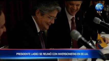 Presidente Guillermo Lasso se reunió con inversionistas en EE.UU.