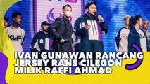Keren Bingits! Ivan Gunawan Rancang Jersey Rans Cilegon Milik Raffi Ahmad
