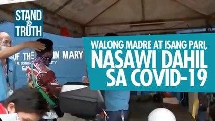 8 madre at isang pari, nasawi dahil sa COVID-19   Stand for Truth