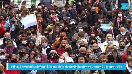 Alberto Fernández defendió las medidas de flexibilización y cuestionó a la oposición