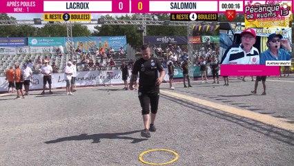 Après poules LACROIX vs SALOMON : International à pétanque de RUOMS - 18 & 19 septembre 2021