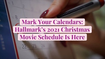 Mark Your Calendars: Hallmark's 2021 Christmas Movie Schedule Is Here