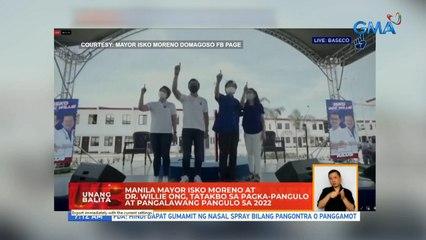 Manila Mayor Isko Moreno at Dr. Willie Ong, tatakbo sa pagka-pangulo at pangalawang pangulo sa 2022 | UB