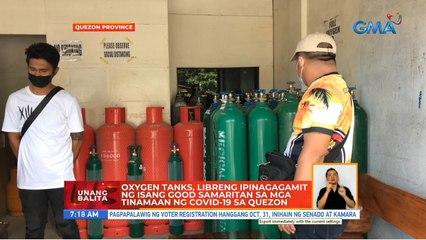 Oxygen tanks, libreng ipinagagamit ng isang good samaritan sa mga tinamaan ng COVID-19 sa Quezon | UB