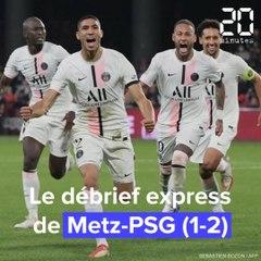 Ligue 1 : le débrief express de Metz-PSG (1-2)