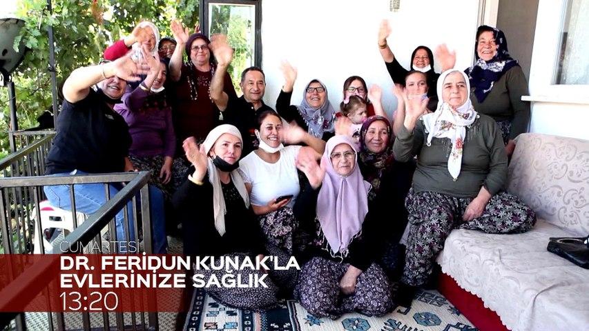 Feridun Kunak'la Evlerinize Sağlık Cumartesi 13:20'de Kanal 7'de
