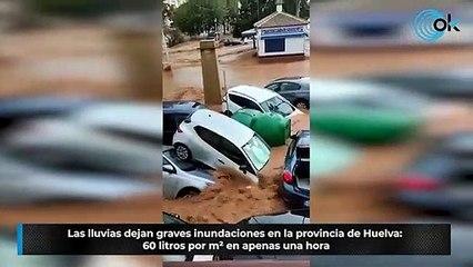 Las lluvias dejan graves inundaciones en la provincia de Huelva- 60 litros por m² en apenas una hora