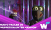 DISNEY+ PUBLICA EL TRAILER DE 'MUPPETS HAUNTED MANSION' CON GRANDES ARTISTAS INVITADOS