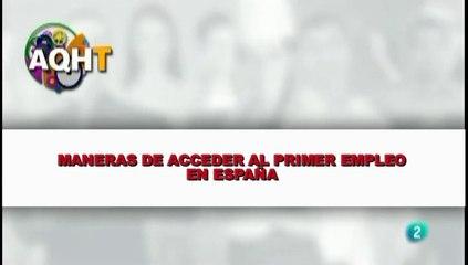 MANERAS DE ACCEDER AL PRIMER EMPLEO EN ESPAÑA