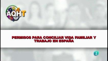 PERMISO PARA CONCILIAR VIDA FAMILIAR Y TRABAJO EN ESPAÑA