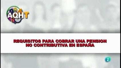 REQUISITOS PARA COBRAR UNA PENSION NO CONTRIBUTIVA EN ESPAÑA