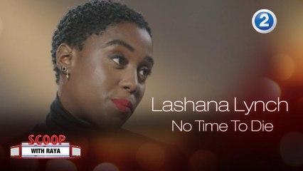 Lashana Lynch تتحدث عن دورها في فيلم No Time To Die