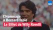 L'Hommage à Bernard Tapie - Le billet de Willy Rovelli