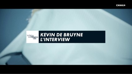 Kevin De Bruyne - L'interview