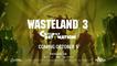 Gamescom 2021 : Wasteland 3 Cult of the Holy Detonation annoncé