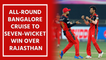 All-round Bangalore cruise to seven-wicket win over Rajasthan