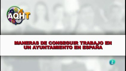 MANERAS DE CONSEGUIR TRABAJO EN UN AYUNTAMIENTO EN ESPAÑA