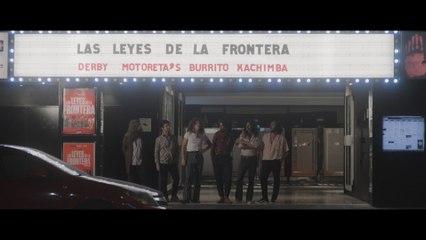 Derby Motoreta's Burrito Kachimba - Las Leyes De La Frontera