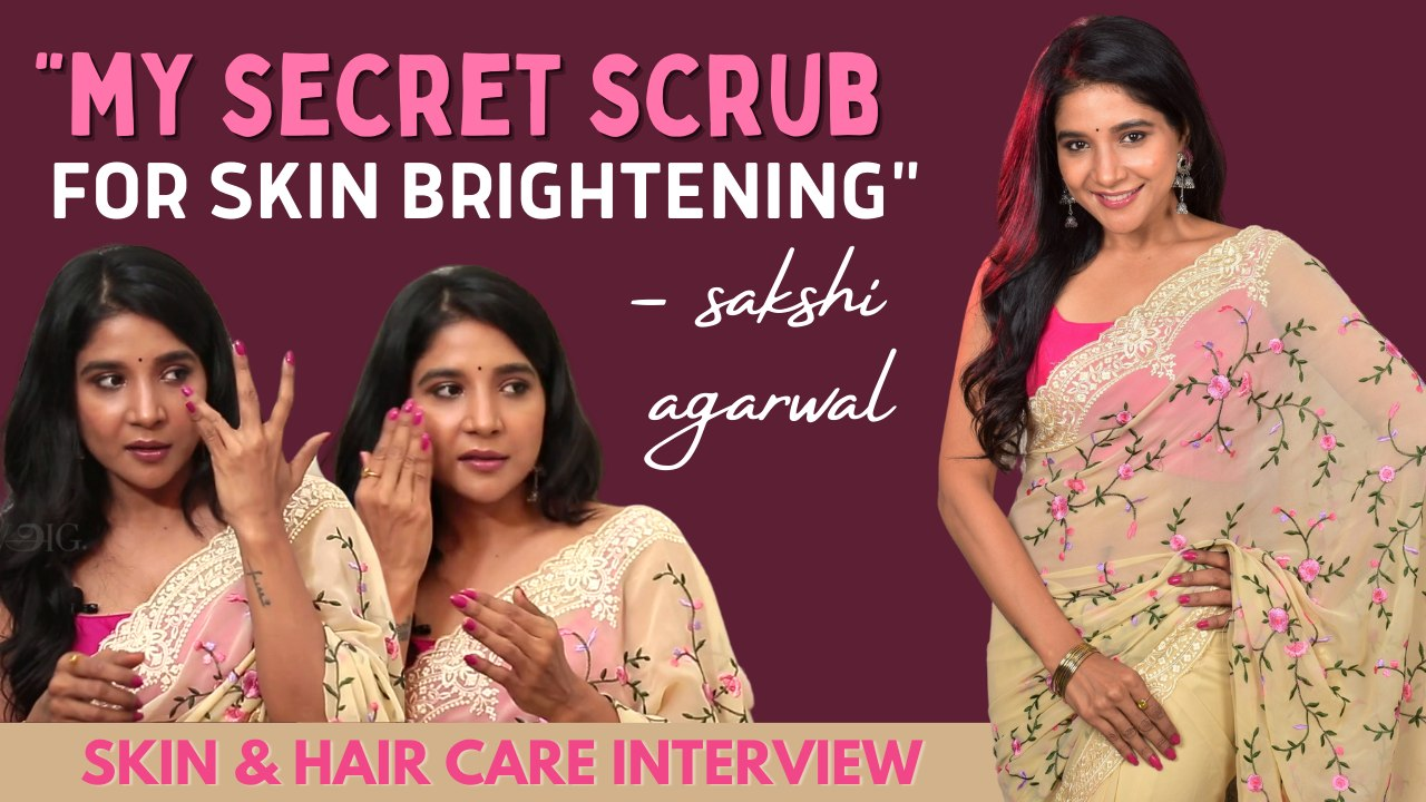 `Dark Circles-க்கு இந்த Oil Apply பண்ணிட்டு தூங்குவேன்!' - Sakshi's Skin Care Routine | Beauty Tips