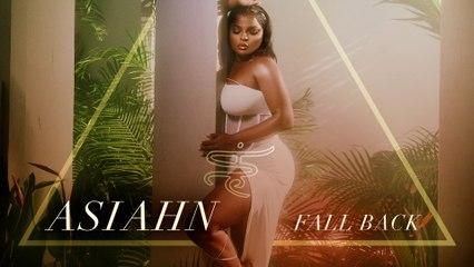 Asiahn - Fall Back