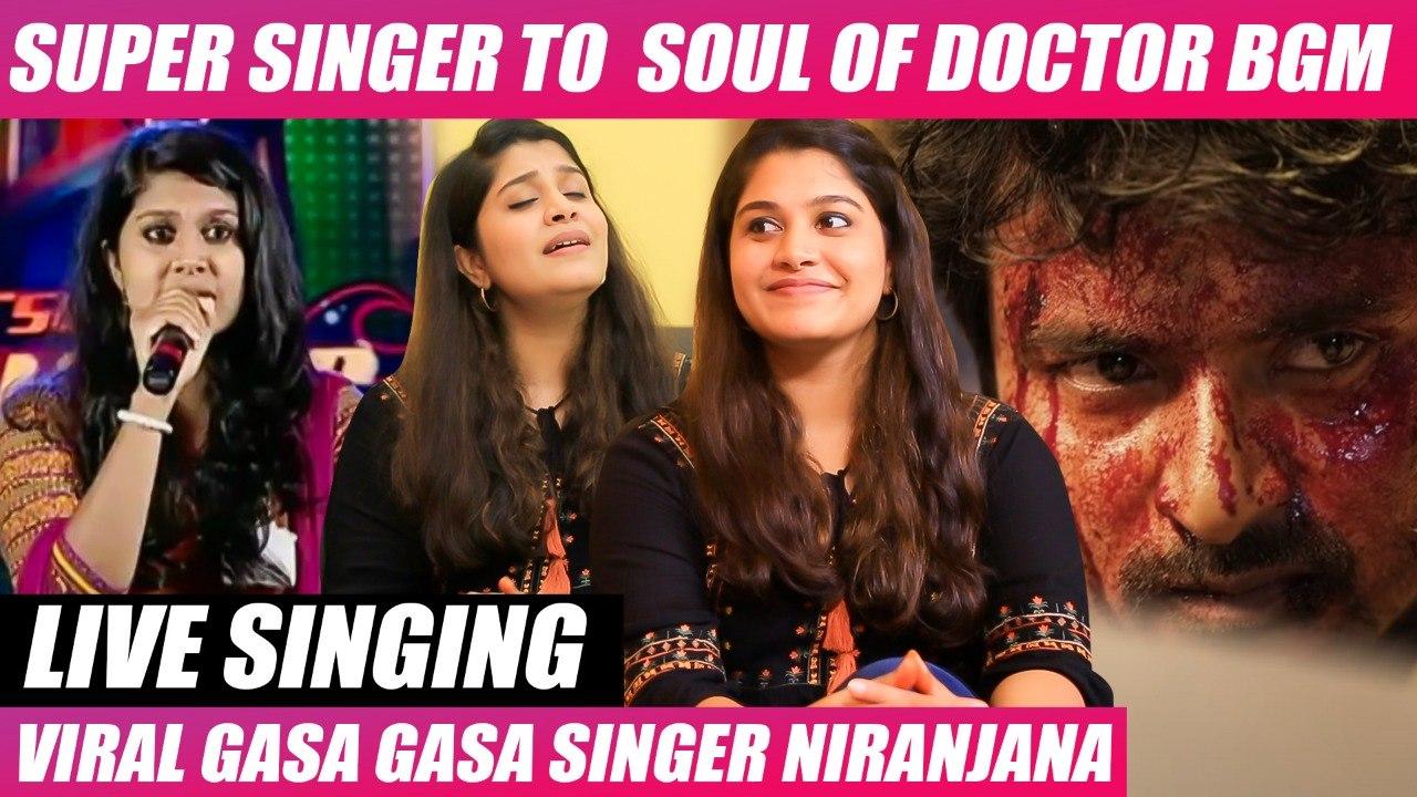 ஒரு Mass Scene-க்கு இத Use பண்ணுவாங்கனு எதிர்பாக்கல - Gasa Gasa Bgm Singer Niranjana | Doctor