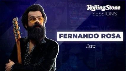 FERNANDO ROSA: TRÊS BANDAS QUE INSPIRARAM O MÚSICO I ROLLING SESSIONS LISTA