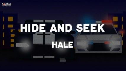Hale - Hide And Seek (Official Lyric Video)
