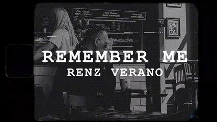 Renz Verano - Remember Me (Official Lyric Video)