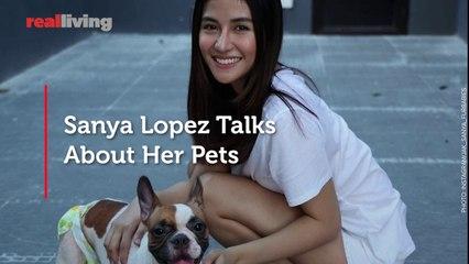 Sanya Lopez Talks About Her Pets