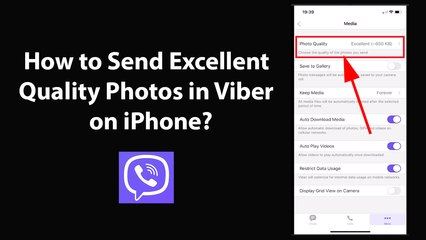 How to Send Excellent Quality Photos in Viber on iPhone - (2021)?