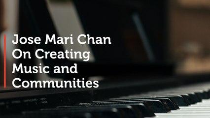Jose Mari Chan on Creating Music and Communities
