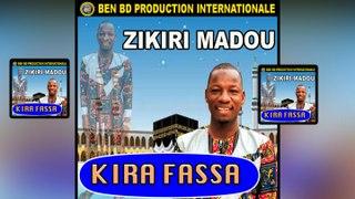 Zikiri Madou - Kira Fassa - Zikiri Madou