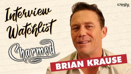CHARMED : La Watchlist de Brian Krause (Leo Wyatt)