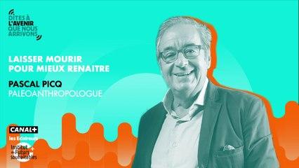 Laisser mourir pour mieux renaître, avec Pascal Picq, paléoanthropologue