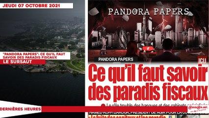 """Le titrologue du Jeudi 07 Octobre 2021/ """"PANDORA PAPERS"""": Ce qu'il faut savoir des paradis fiscaux"""