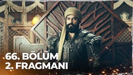 Kuruluş Osman 66. Bölüm 2. Fragmanı | İntikam ateşi!