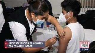 Inicia vacunación contra Covid-19 para menores con comorbilidades